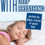 Deep Breathing for Kids