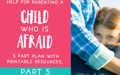 Why You Can't Get Rid of Your Child's Fear and Anxiety