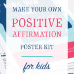 Make Your Own Positive Affirmation Poster Kit