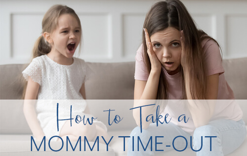 How to Take a Mommy Time-Out