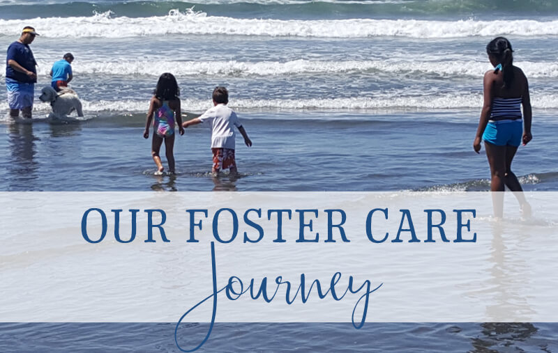 Our Foster Care Journey
