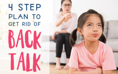 4 step plan to get rid of back talk