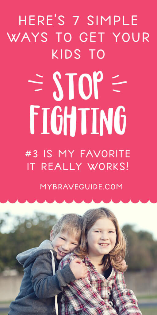7 Simple Ways to Get Your Kids to Stop Fighting