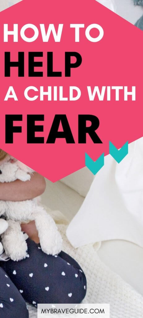 How to help your scared child