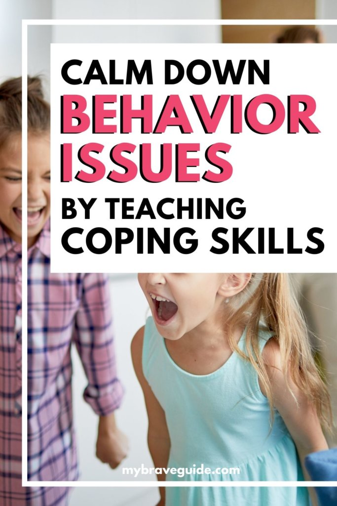 Calm Behavior Issues with Coping Skills