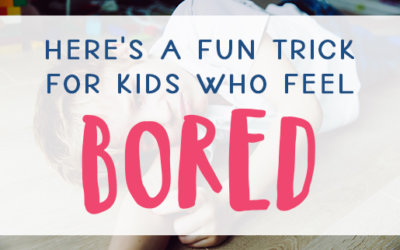 How to Trick Your Brain Out of Being Bored
