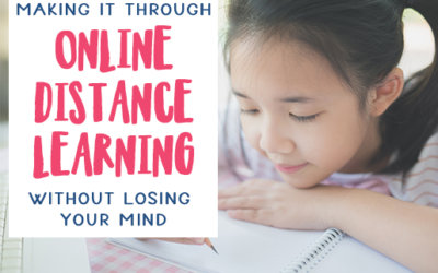 Making it Through Distance Learning with Your Kids