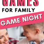 The Best Games for Families