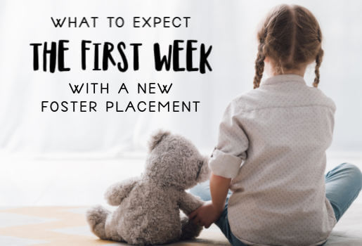 The First Week with a Foster Child