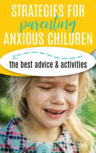 Strategies for Anxious Children
