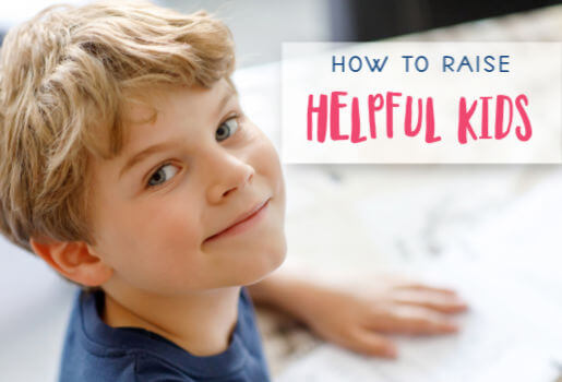 How to Raise Helpful Kids