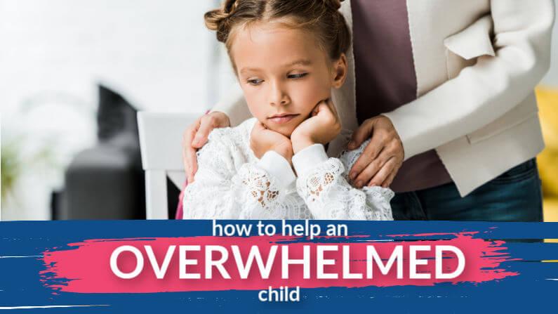 Overwhelmed Child