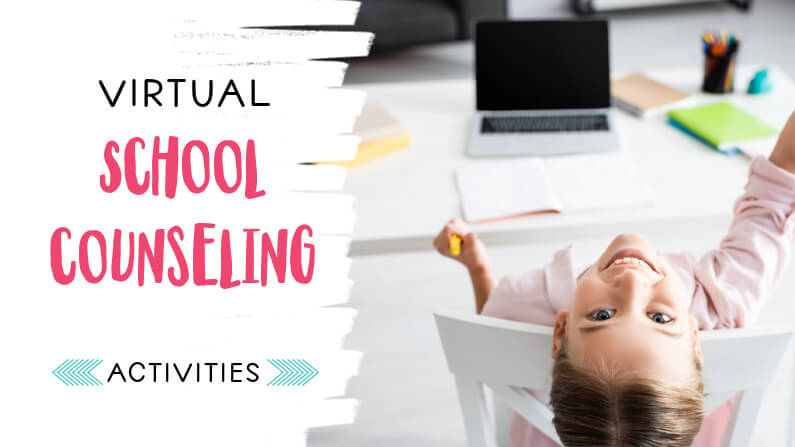 Virtual School Counseling Activities