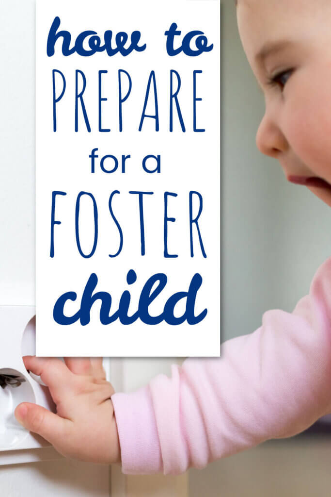 Prepare for Foster Child
