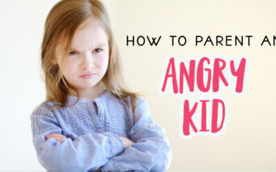 How to Parent an Angry Child
