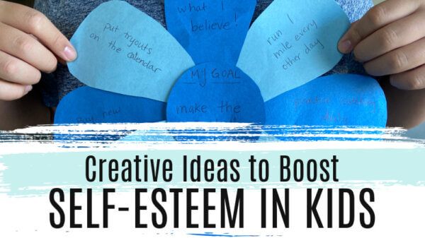 Creative Ideas to Boost Self Esteem