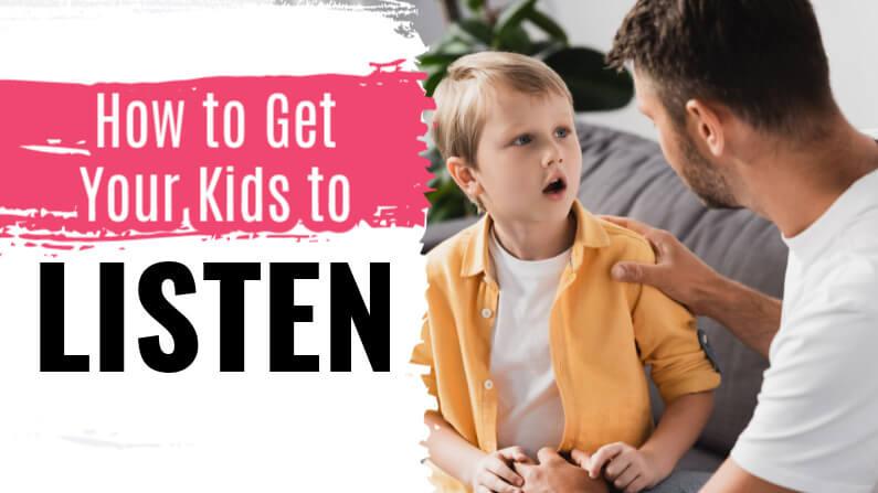 Get Your Children to Listen